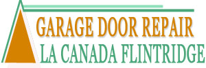 Garage Door Repair La Canada Flintridge